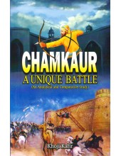 Chamkaur - A Unique Battle - Book By Khoji Kafir