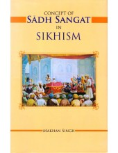 Concept of Sadh Sangat In Sikhism - Book By Makhan Singh