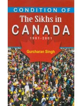 Condition Of The Sikhs In Canada (1901-2001) - Book By Gurcharan Singh