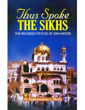 Thus Spoke The Sikhs - Book By Dr. Raghunandan S. Bhalla
