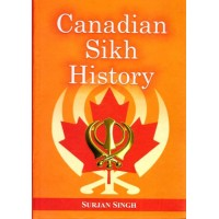 Canadian Sikh History - Book By Surjan Singh