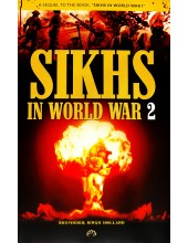 Sikhs In World War 2 - Book By Bhupinder Singh Holland