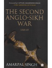 The Second Anglo-Sikh War (1848-49) - Book By Amarpal Singh