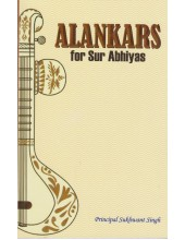 Alankars For Sur Abhiyas - Book By Principal Sukhwant Singh