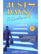 Just 7 Days To Excellence - Book By Amrit Gupta