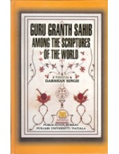 Guru Granth Sahib Among The Scriptures of the World - Book By Darshan Singh