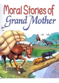 Moral Stories of Grandmother