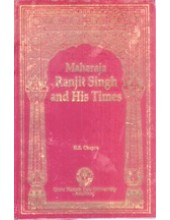 Maharaja Ranjit Singh and His Times - Book By H S Chopra
