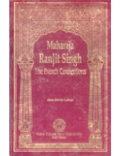 Maharaja Ranjit Singh - The French Connections - Book By Jean Marie Lafont