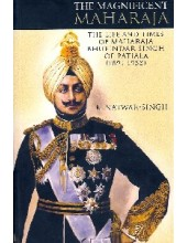 The Magnificent Maharaja - Book By K. Natwar Singh