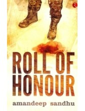 Roll Of Honour - Book By Amandeep Sandhu