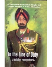 In the Line of Duty - A Soldier Remembers - Book By Harbakhshish Singh