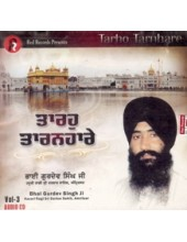 Taroh Taranhare - Audio Cds By Bhai Gurdev Singh Ji