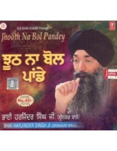 Jhooth Na Bol Paande - Audio CD By Harjinder Singh Ji Srinagar Wale