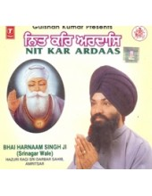 Nit Kar Ardas - Audio CDs By Bhai Harnam Singh Ji