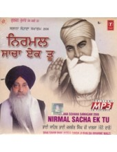 Nirmal Sacha Ek Too - Audio CDs By Bhai Jasbir Singh Ji Khalsa