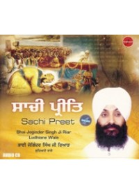 Sachi Preet - Audio CDs By Bhai Joginder Singh Riar