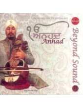 Anhad - Beyond Sound - Audio CDs By Professor Surinder Singh