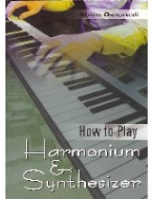 How To Play Harmonium And Synthesizer - Book By Mamta Chaturvedi