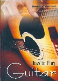 How To Play Guitar - Book By Mamta Chaturvedi