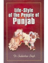 Life Style of the People of Punjab - Book By Dr Sudarshan Singh