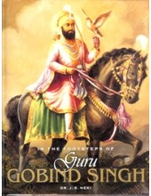 In The Footsteps of Guru Gobind Singh - Book By Jaswant Singh Neki