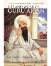 Life and Work Of Guru Arjan - Book By Pashaura Singh