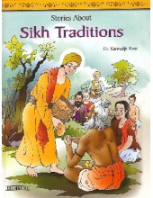 Sikh Traditions (Suitable for Kids) - Book By Dr. Kanwaljit Kaur