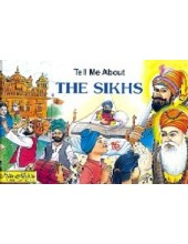Tell Me About The Sikhs - Book By Anurag Mehta, Vaneeta Vaid