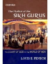 The Darbar of The Sikh Gurus - Book By Louis E. Fenech