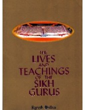 The Lives And Teachings of the Sikh Gurus - Book By Harish Dhillon