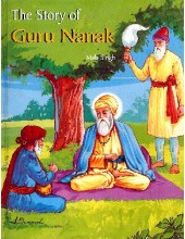 The Story Of Guru Nanak (Suitable for Kids) - Book By Mala Singh