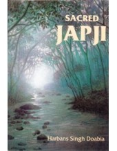 Sacred Japji - Book By Harbans Singh Doabia
