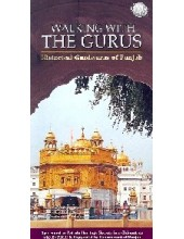 Walking With The Gurus - Historical Gurdwaras Of Punjab - Book By Swati Mitra