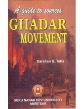 A Guide to Sources Gadar Movement - Book By Darshan Tatla