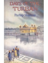 Days Of The Turban - Book By Partap Sharma