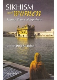 Sikhism And Women - History, Text, And Experience - Book By Doris R Jacobsh