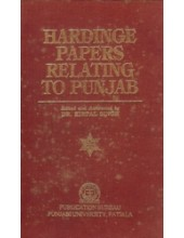Hardinge Papers Relating To Punjab - Book By Dr. Kirpal Singh