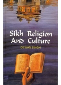 Sikh Religion and Culture - Book By Dewan Singh