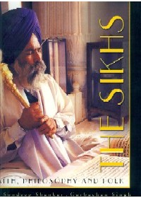 The Sikhs - Faith , Philosophy & Folk - Book By Gurbachan Singh , Sondeep Shankar