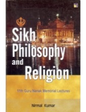 Sikh Philosophy and Religion - Book By Nirmal Kumar
