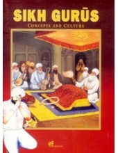 Sikh Gurus Concepts And Culture