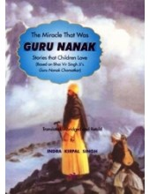 The Miracle That Was Guru Nanak - Book By Indra Kirpal Singh