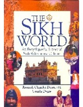 The Sikh World - An Encyclopaedic Survey Of Sikh Religion And Culture - Book By Ramesh Chander Dogra, Urmila Dogra