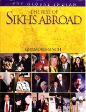 The Rise of Sikhs Abroad -  Book By Gurmukh Singh