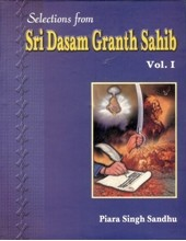 Selections From Sri Dasam Granth Sahib Ji - Set of 2 Volumes - Book By Piara Singh Sandhu