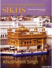 The Illustrated History of The Sikhs - Book By Khushwant Singh