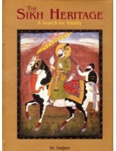 The Sikh Heritage - A Search of Totality - Book By Dr. Daljeet