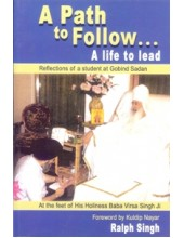 A Path To Follow - A Life To Lead - Book By Kuldip Nayar And Ralph Singh