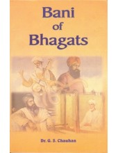Bani of Bhagats - Book By G.S.Chauhan